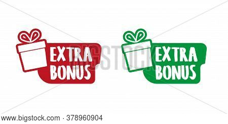 Extra Bonus Vector Illustration Red Extra Bonus Label. Modern Web Banner Element With Gift. Eps 10