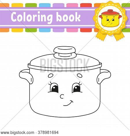 Coloring Book For Kids. Cheerful Character. Vector Illustration. Cute Cartoon Style. Black Contour S