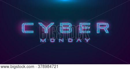 Cyber Monday Sale Hud Hologram Cyberpunk Style Banner. Neon Futuristic Cyber Monday Inscription On D