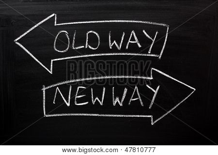 Old Way, New Way