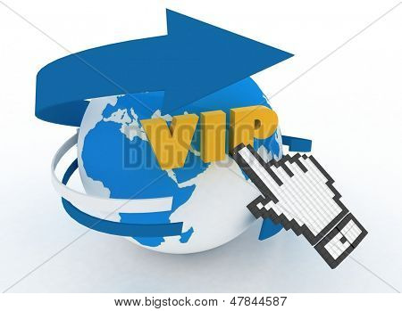 "Earth globe and hand cursor on a word ""vip"". 3d illustration of internet world wide web concept poster"