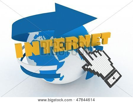 """Earth globe and hand cursor on a word """"internet"""". 3d illustration of internet world wide web concept poster"""