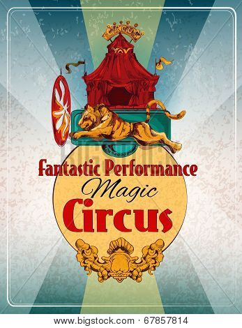 Magic chapiteau travelling circus fantastic performance show announcement retro poster with lion fire ring  trick vector illustration poster