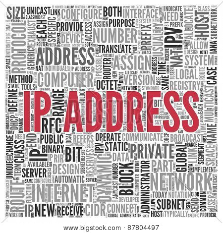 Close up IP ADDRESS Text at the Center of Word Tag Cloud on White Background.