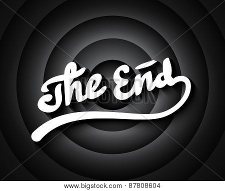 Old movie ending screen with black and white gradient circles background stylized noir The End lettering poster