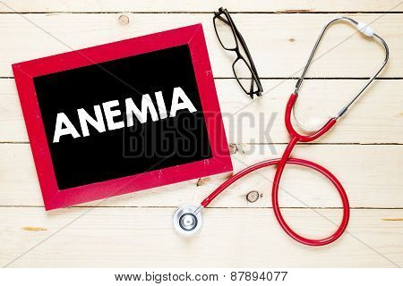 Blackboard with Anemia and stethoscope