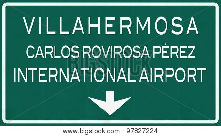 Villahermosa Mexico International Airport Highway Sign
