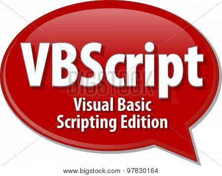 Speech bubble illustration of information technology acronym abbreviation term definition VBScript Visual Basic Scripting Edition poster
