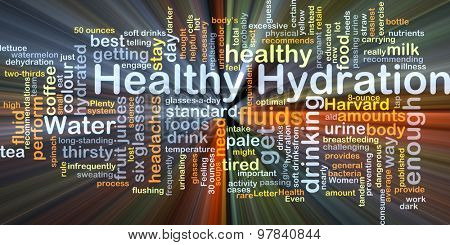 Background concept wordcloud illustration of healthy hydration glowing light poster