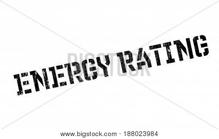 Energy Rating rubber stamp. Grunge design with dust scratches. Effects can be easily removed for a clean, crisp look. Color is easily changed.