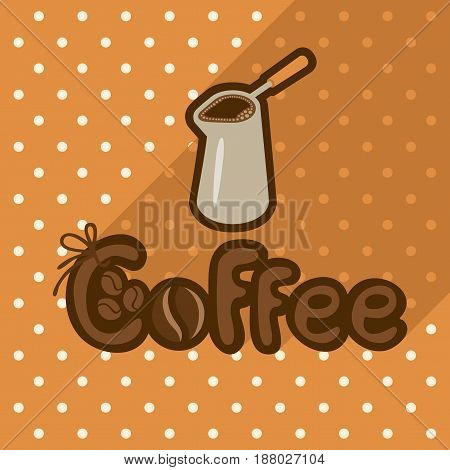 Vector poster in flat style with coffee in cezve on the background of the tablecloth with polka dots. Template for flyers banners invitations brochures and covers.
