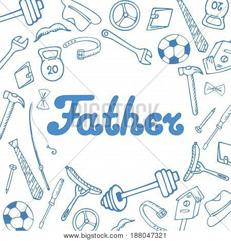 Father's Day. Greeting card in doodle style
