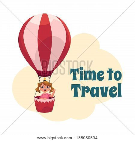 Time to Travel postcard, banner, poster design with little girl flying in hot air balloon, cartoon vector illustration. Little girl flying up in hot air balloon, tourism poster template