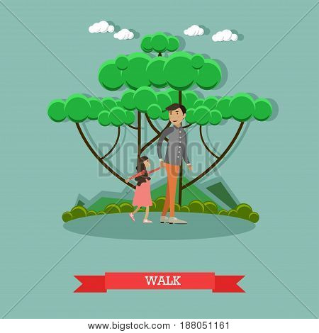 Vector illustration of father walking with his daughter in the park. Childcare and parenting concept flat style design element.
