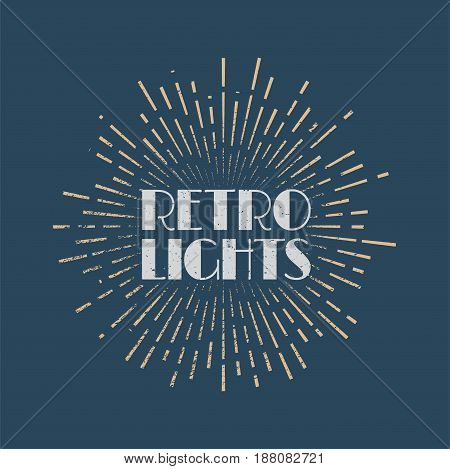 Vintage abstract label with sunburst and title Retro lights. Vector illustration