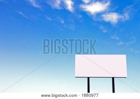 Billboard On A Beautiful Blue Sky -Small Sign Version