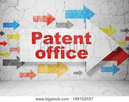 Law concept:  arrow with Patent Office on grunge textured concrete wall background, 3D rendering