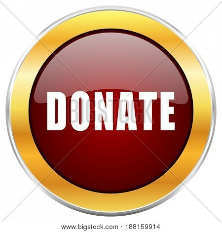 Donate red web icon with golden border isolated on white background. Round glossy button.