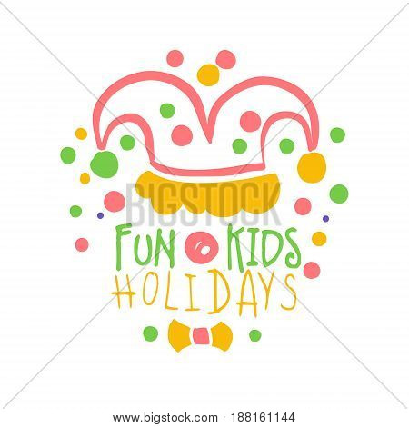Fun kids holidays promo sign. Childrens party colorful hand drawn vector Illustration for invitation, card, menu, banner, poster