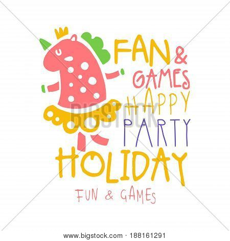 Fan and games happy party holiday promo sign. Childrens party colorful hand drawn vector Illustration for invitation, card, menu, banner, poster