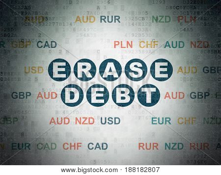 Finance concept: Painted blue text Erase Debt on Digital Data Paper background with Currency