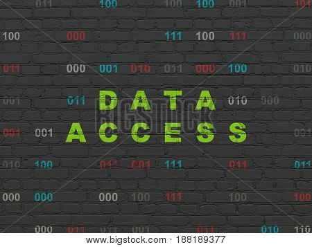 Data concept: Painted green text Data Access on Black Brick wall background with Binary Code