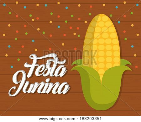 festa junina card with corn icon  over wooden background. colorful design. vector illustration