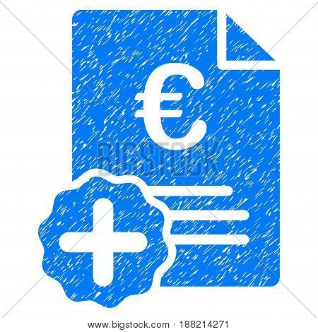 Grunge Euro Medical Invoice icon with grunge design and dust texture. Unclean vector blue pictogram for rubber seal stamp imitations and watermarks. Draft sign symbol.