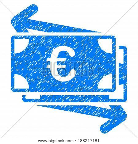 Grunge Euro Money Transfer icon with grunge design and scratched texture. Unclean vector blue pictogram for rubber seal stamp imitations and watermarks. Draft sign symbol.