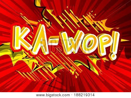 Ka-Wop! - illustrated comic book style expression.