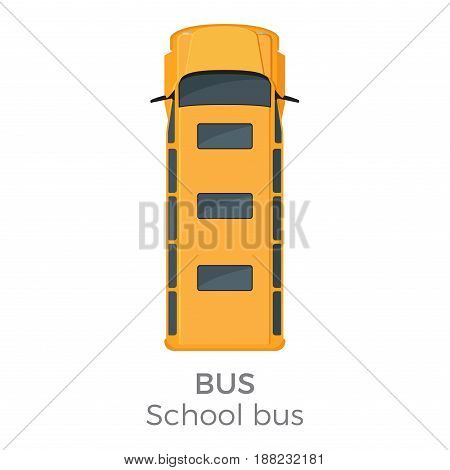 School bus top view icon. Classic yellow bus roof view with text flat vector isolated on white background. Public vehicle illustration for urban transport concepts and infographics design