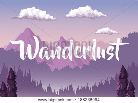 colorful background with dawn landscape with mountain valley covered by haze with text wanderlust vector illustration