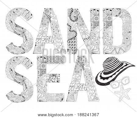 Hand-painted art design. Adult anti-stress coloring page. Black and white hand drawn illustration word Word SAND and SEA for coloring. Vector decorative zentangle object for coloring book for anti stress T - shirt design tattoo and other decorations