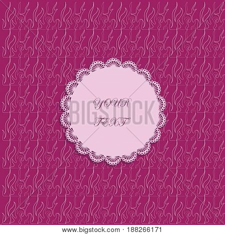 Pink napkin on an abstract background. Vector image with place for text. Texture of openwork fancy shapes. Composition for congratulations, greetings, gift box decorations.