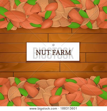 Wooden box with almond nuts. Vector illustration. Boards wood background, border with walnut fruit and label. For the design of packaging, food breakfast