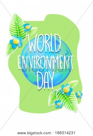 Creative poster or banner of World Environment Day. Ecology protection holiday greeting card. Concept design for placard flyer t-shirt print.