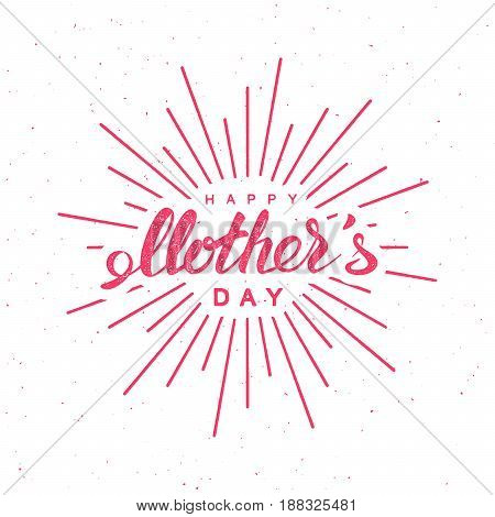 Happy Mothers Day. Vector vintage holiday illustration of festive lettering with burst rays.