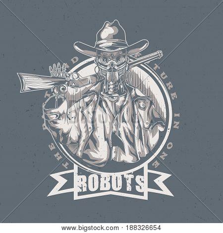 Wild West t-shirt label design with illustration of robot cowboy. Hand drawn illustration.