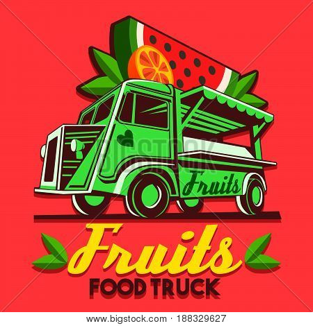 Food truck logotype for fruit stand shop fast delivery service or summer food festival. Truck van with advertise ads watermelon and orange juice vector logo