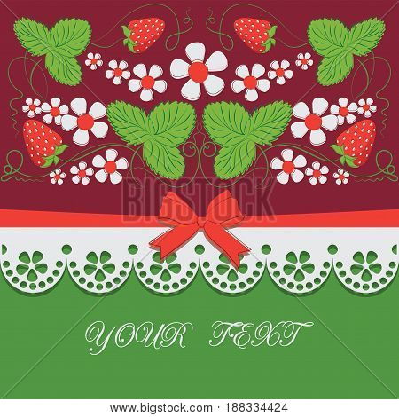 Berries of strawberries, flowers and lace.Claret background. Decorative composition with bows, ribbons and place for text, for packing products, market of farmers, food, children's goods.