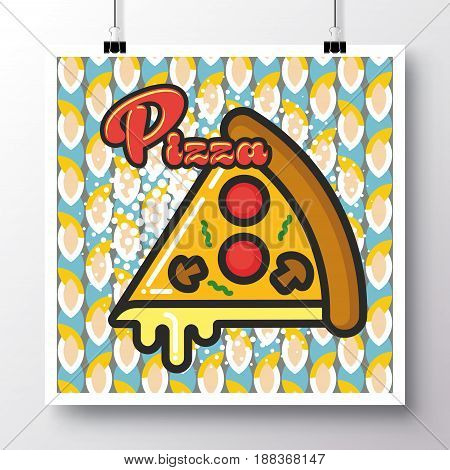 Poster with icon slice pizza on a vintage pattern background. Vector illustration for wallpaper flyers invitation brochure greeting card menu.