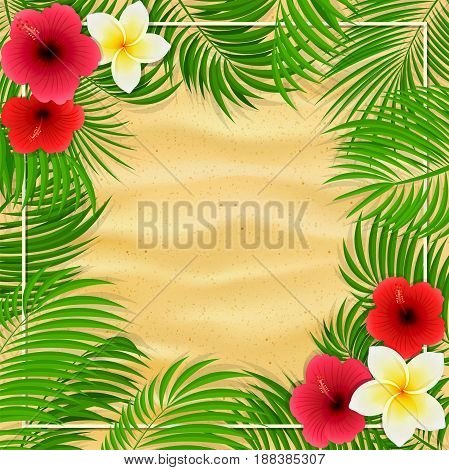 Summer background with palms and Hawaiian flowers. Frangipani, hibiscus and palm leaves on sandy background, illustration.