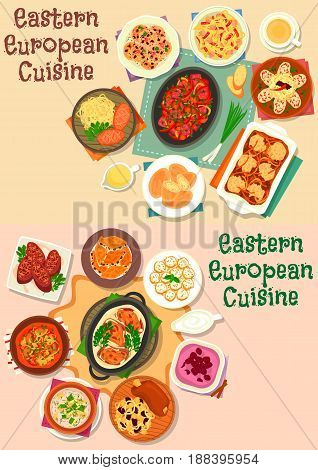 Eastern-european cuisine meat lunch icon set of vegetable stew with beef, sausage, ham, pork shank with cabbage, meat and potato dumpling, meat roll, cucumber and cherry soup, fruit cheese dessert