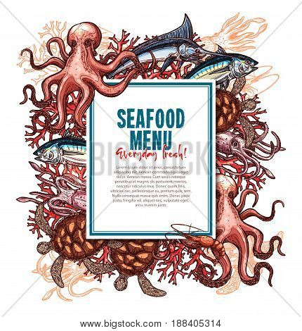 Seafood menu template for fish food restaurant. Vector design of sea food fishing catch with salmon and squid or octopus, herring or trout and shrimp, lobster, tuna or pike and crab, marlin and prawn