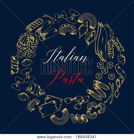 Pasta or Italian macaroni poster template for restaurant. Vector design of spaghetti variety lasagna and pappardelle, ravioli and kanelone or funghetto and and tagliatelle, bucatini and farfalle