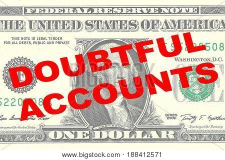 Doubtful Accounts - Financial Concept