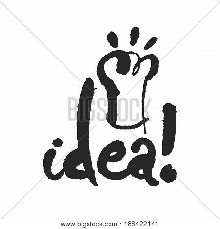 Idea. Hand written phrase in calligraphic style. Black on white background. Clipping paths included.