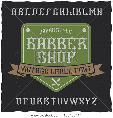 Barber Shop label font and sample label design with decoration and ribbon. Vintage font, good to use in any classic style labels.