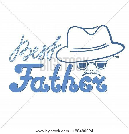 Man with a mustache in a hat and glasses. The inscription is the best father greeting card