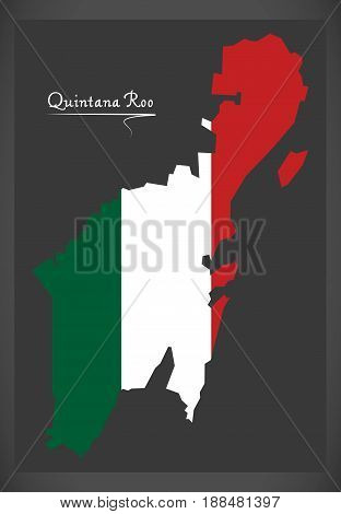 Quintana Roo Map With Mexican National Flag Illustration